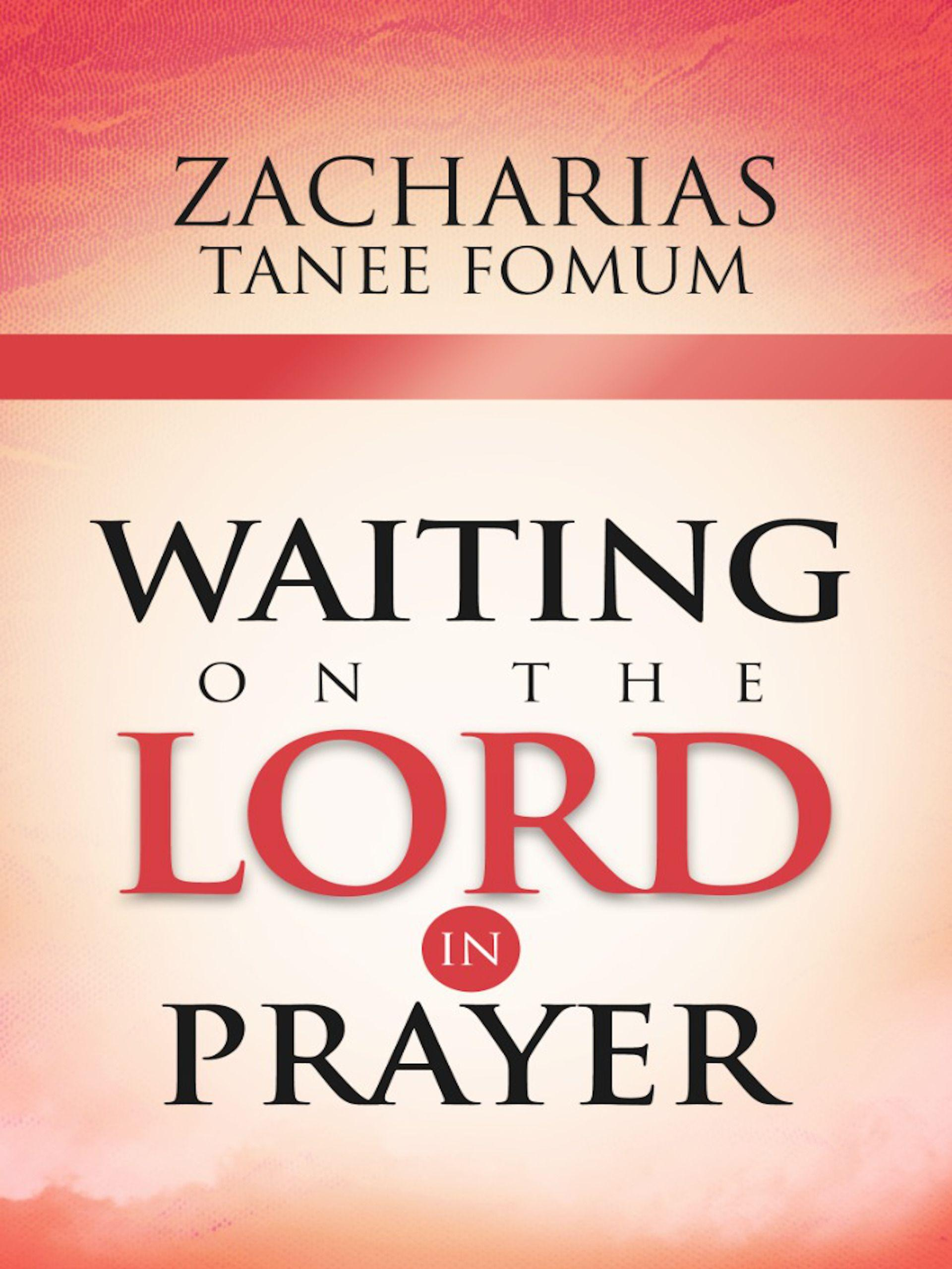 Waiting on The Lord in Prayer